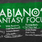 Fabiano's Fantasy Focus Week XVI, Volume I