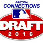 AZ Connections in the 2016 MLB Draft