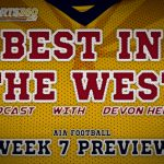 Week 7 – Best in the West Podcast