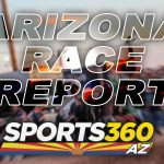 Arizona Race Report | Aug. 21, 2019