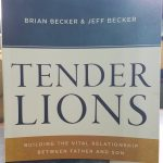 VIDEO – Tender Lions, The Vital Relationship Between Father and Son