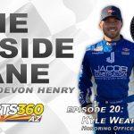 The Inside Lane | Episode 20: Kyle Weatherman