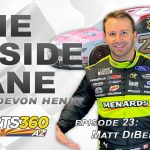 The Inside Lane | Episode 23: Matt DiBenedetto